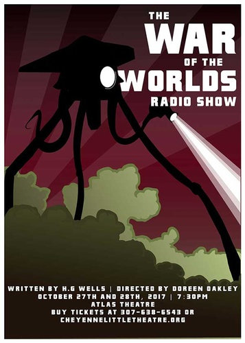 Cheyenne Little Theatre Player's War of the Worlds poster